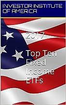 2017 TOP 10 ETFs: Fixed Income ETF For Trading/Investing, Highest Returns Expected- Expert Analyst Picks