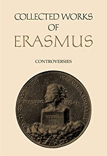 Collected Works of Erasmus: Controversies