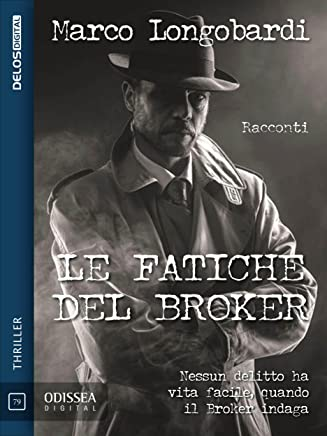 Le fatiche del Broker (Odissea Digital)