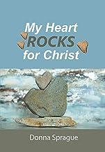 My Heart ROCKS for Christ