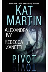 Pivot: Three Connected Stories of Romantic Suspense Kindle Edition