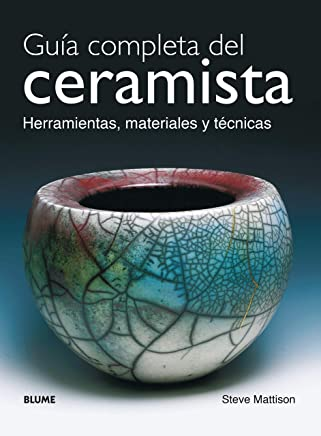 Guia Completa del Ceramista (Spanish Edition)