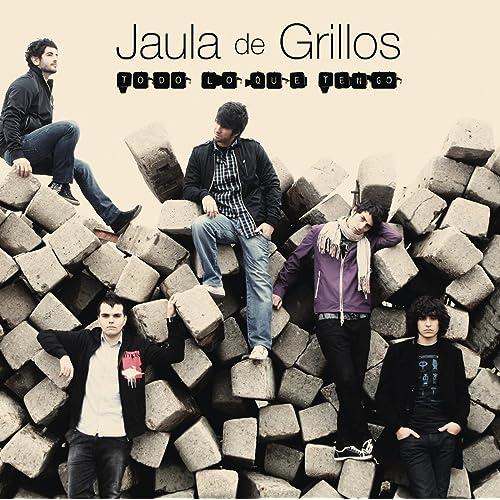 Todo Lo Que Tengo de Jaula De Grillos en Amazon Music - Amazon.es