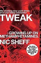 Download Book Tweak: Growing Up on Methamphetamines PDF