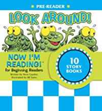 Now I'm Reading! Pre-Reader: Look Around! (NIR! Leveled Readers)