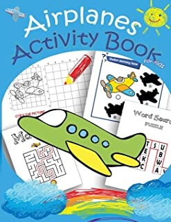 Airplanes Activity Book for kids: Mazes, Dot to Dot,Coloring,Draw using the grid,shadow matching game,Word Search Puzzle (Activity book for Kids Ages 3-5,4-8, 5-12) (Volume 3)