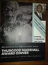 ABA section Thurgood Marshall Award Dinner Honoring Congressman John Lewis August 10, 2019 San Francisco