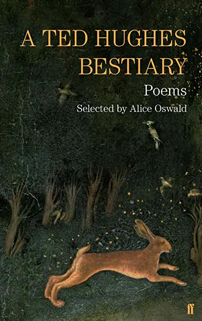A Ted Hughes Bestiary: Selected Poems (Faber Poetry) (English Edition)
