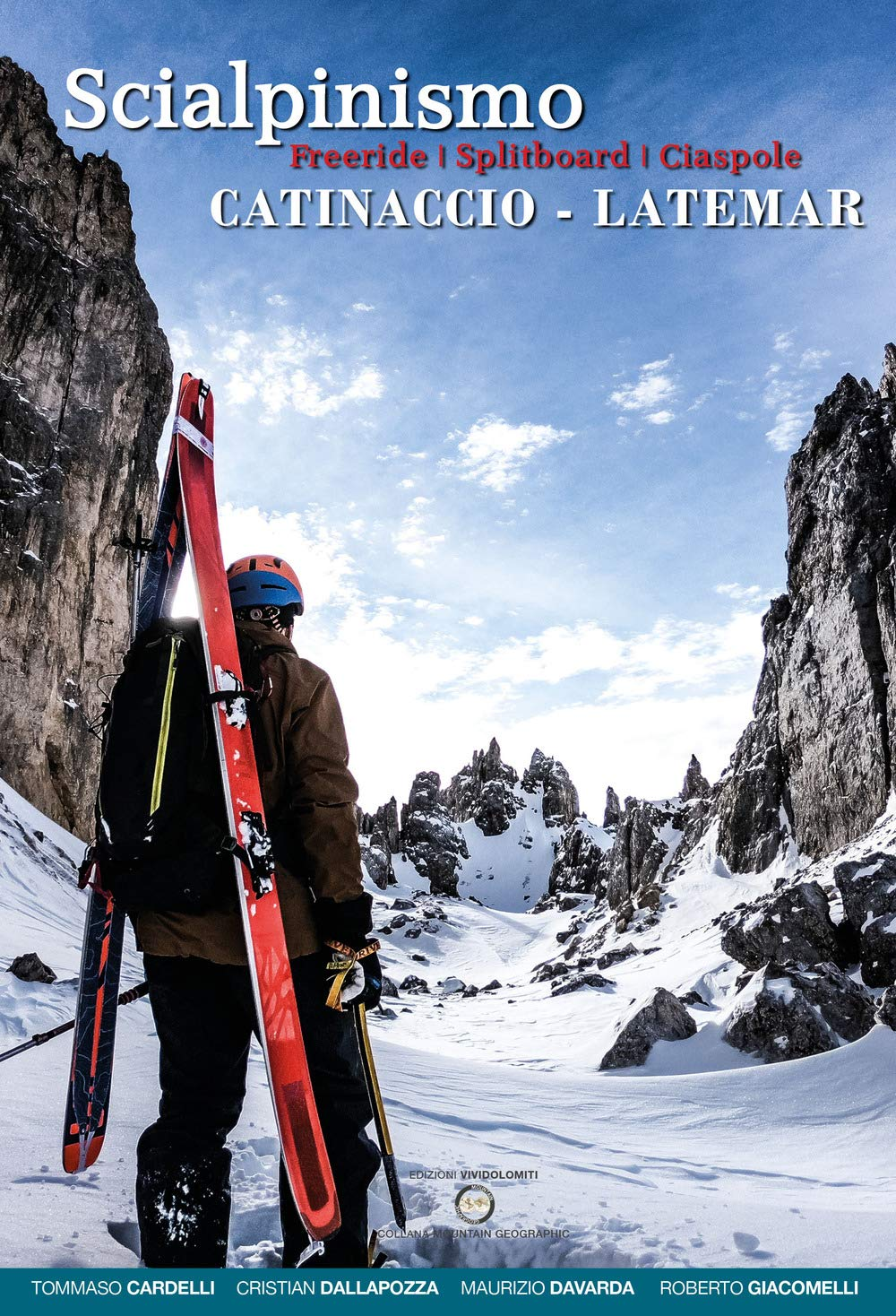 Download Scialpinismo Catinaccio Latemar. Freeride, splitboard, ciaspole (Mountain geographic)