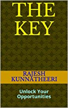 THE KEY: Unlock Your Opportunities (OCT-19 Book 31)