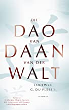 Die dao van Daan van der Walt (Afrikaans Edition)