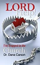 Lord Help! I'm Trapped in the Church