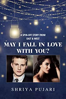 May I Fall in Love with You?: A Spin-off Story from East & West