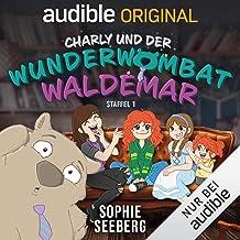 Charly und der Wunderwombat Waldemar: Staffel 1
