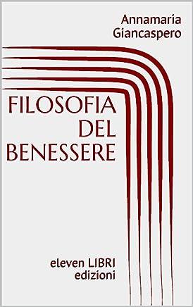 FILOSOFIA DEL BENESSERE: eleven LIBRI edizioni