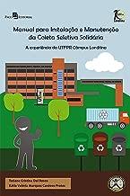 Manual para Instalação e Manutenção da Coleta