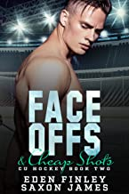 Face Offs & Cheap Shots (CU Hockey Book 2)