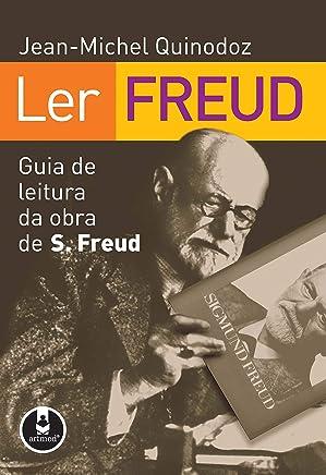 Ler Freud: Guia de Leitura da Obra de Sigmund Freud