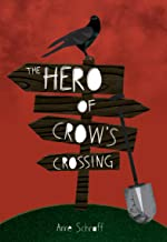 The Hero of Crow's Crossing (Red Rhino Books) (Red Rhino Fiction)