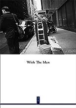 ニューヨーク写真 #022 : With The Men vol.1 : NewYork Photo