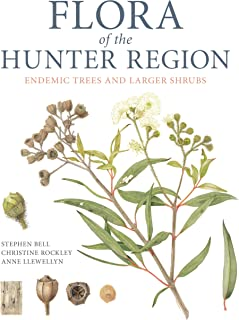 Flora of the Hunter Region: Endemic Trees and Larger Shrubs