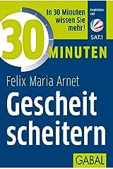 30 Minuten Gescheit scheitern Kindle Ausgabe