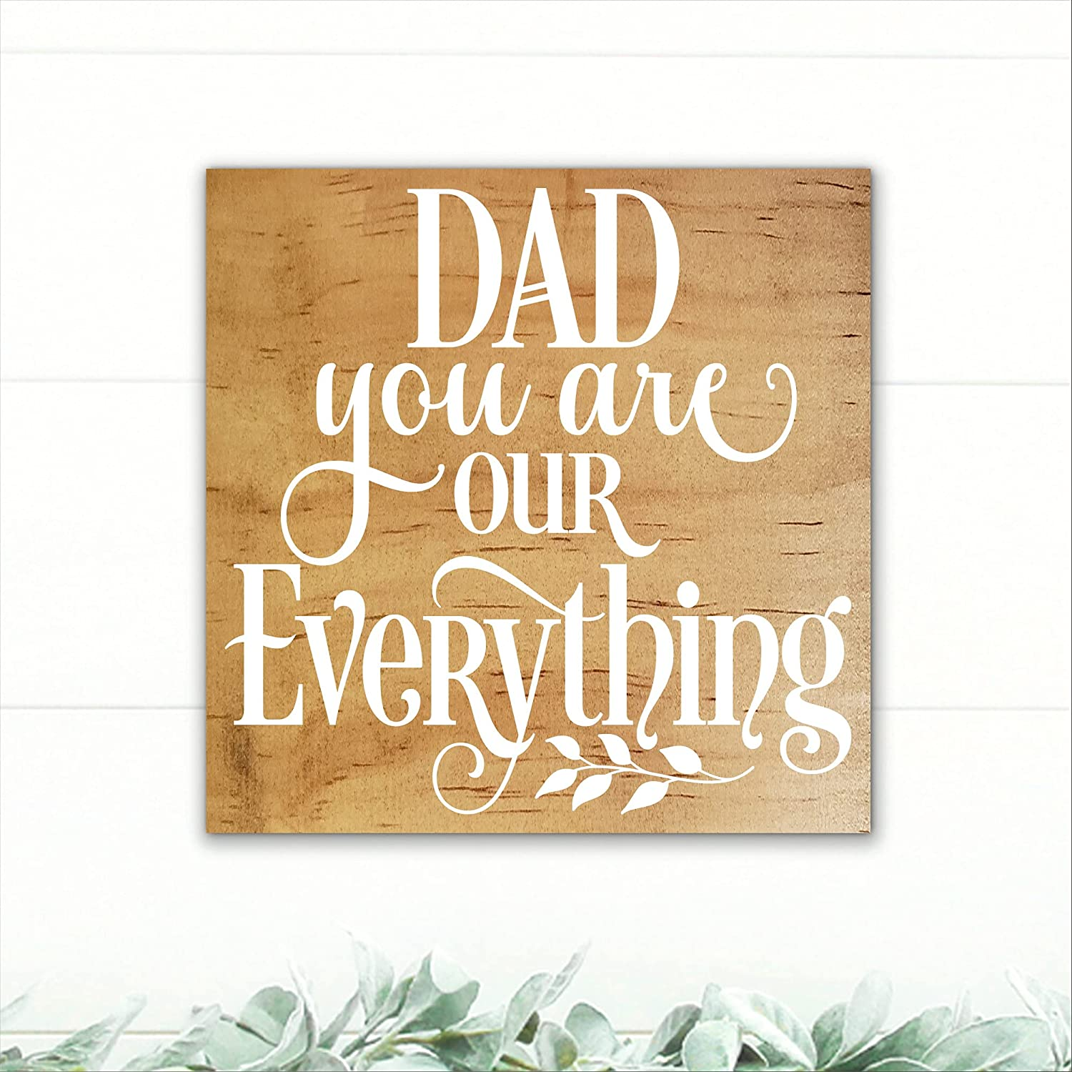 Dad online shopping - You Are Our Everything R Day Wood Father's Sign discount Gift