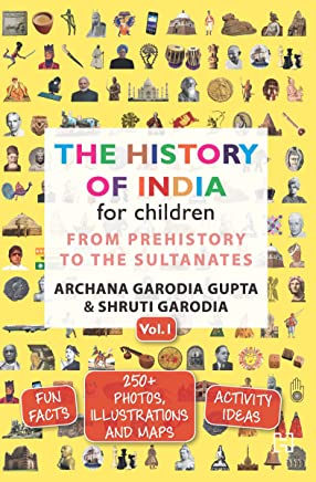 The History of India for Children Vol 1