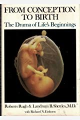 From Conception to Birth: The Drama of Life's Beginnings Hardcover