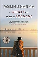 El monje que vendió su Ferrari: Una fábula espiritual (Spanish Edition) Kindle Edition