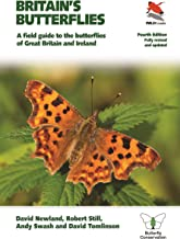 Britain's Butterflies: A Field Guide to the Butterflies of Great Britain and Ireland – Fully Revised and Updated Fourth Ed...