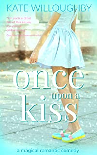 Once Upon A Kiss (Be Wished Book 3)