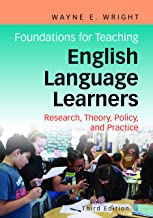 Foundations for Teaching English Language Learners: Research, Policy, and Practice PDF