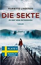 Die Sekte - Es gibt kein Entkommen: Thriller (Sofia Bauman 1) (German Edition)