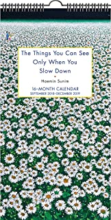 The Things You Can See Only When You Slow Down 2018-2019 Calendar: September 2018-December 2019