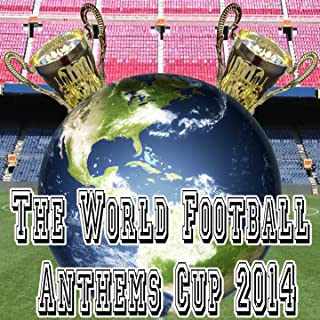 The World Football Anthems Cup 2014