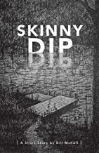 Skinny Dip: A Campfire Story
