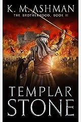 Templar Stone: The Battle of Jacob's Ford (The Brotherhood Book 2) (English Edition) Formato Kindle