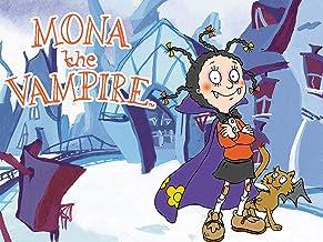 Mona the Vampire: Season 1