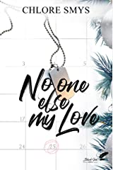 No One Else, My Love Format Kindle