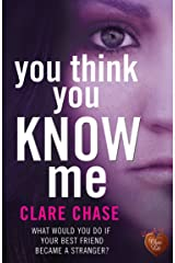 You Think You Know Me: a gripping suspense you wont' want to put down (London & Cambridge Mysteries Book 1) Kindle Edition