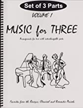 Music for Three, Vol. 1: SET of 3 Parts Baroque, Classical & Romantic Favorites - (includes Part 1 in C, Part 2 Viola, Part 3 Cello or Bassoon)