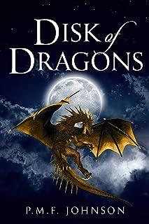 Disk Of Dragons (Saga Of Sinnesemota Book 1)