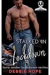 Stalked in Lockdown: Mafia MC Crime Contemporary Romance Short Story (Love Under Lockdown Series Book 16) Kindle Edition
