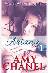 Ariana, Book 1: Raven Harbor Lane Kindle Edition