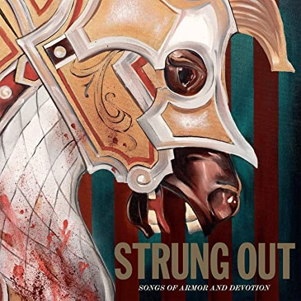 Strung Out - Songs of Armor and Devotion (2019) LEAK ALBUM