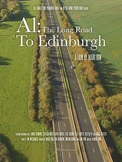 A1: The Long Road to Edinburgh