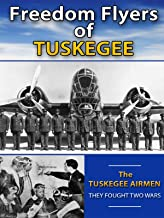 Freedom Flyers of the Tuskegee Airmen