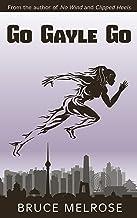 Go Gayle Go (John Kelly Series Book 3) (English Edition)