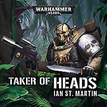 Taker of Heads: Warhammer 40,000
